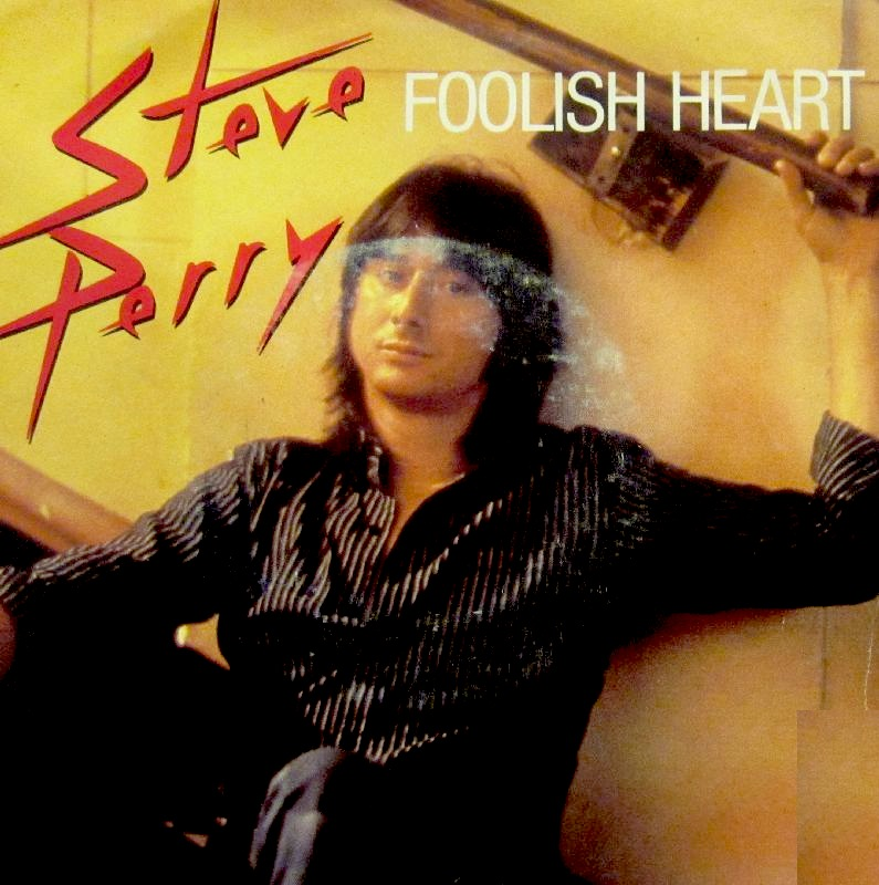 Steve Perry - Foolish Heart